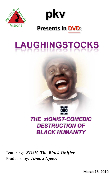 LAUGHINGSTOCKS: The zIONIST-Comedic Destruction of Black Dignity