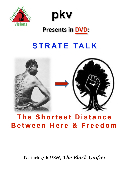 STRATE Talk: The Shortest Distance from Here to Freedom